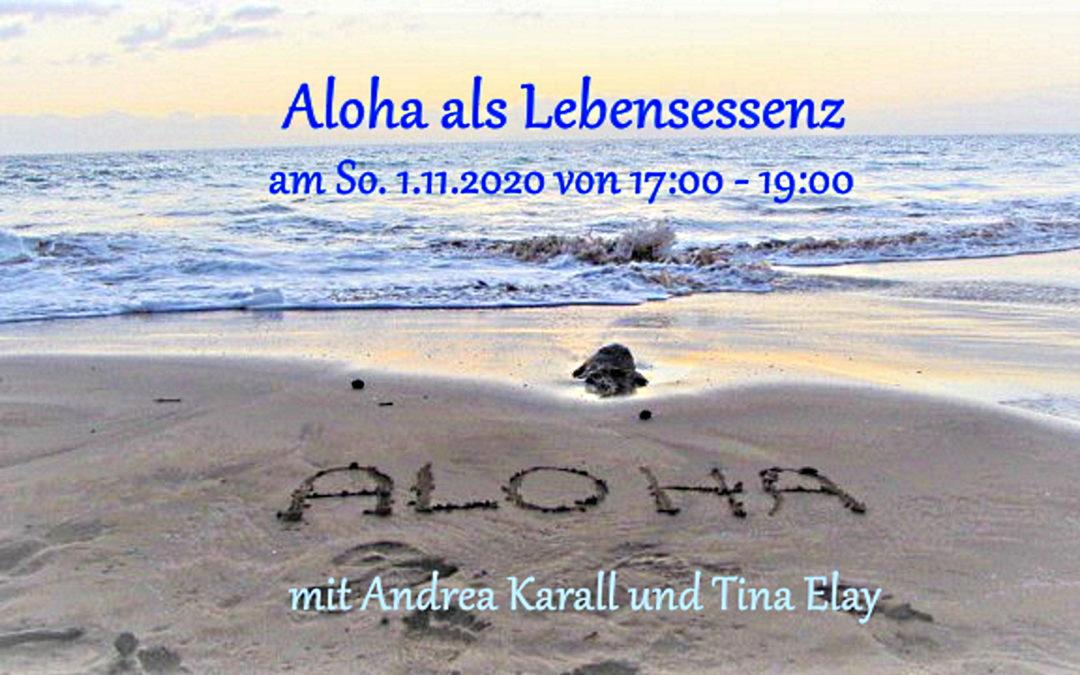 Aloha als Lebensessenz